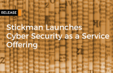 Stickman launches Cyber Security as a Service (CSaaS) Offering