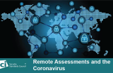 Remote Assessments and the Coronavirus